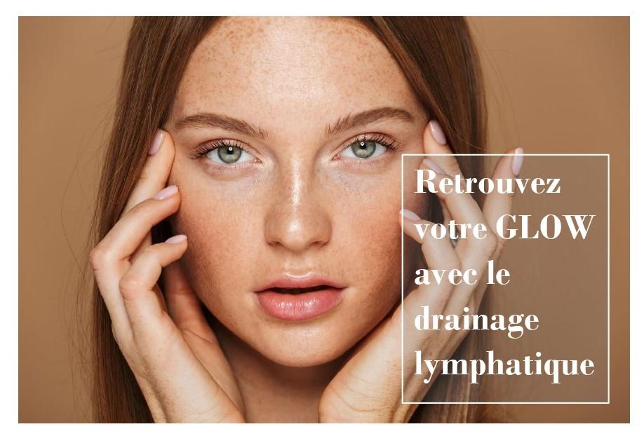 Retrouvez votre glow grâce au drainage lymphatique